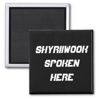 Imán Shyriiwook hablado aquí