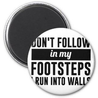 Imán Siga en mis pasos