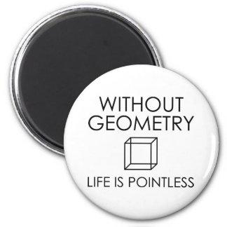 Imán Sin geometría la vida es insustancial