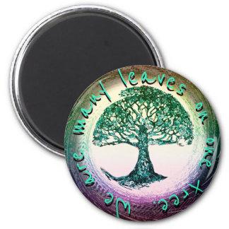 Imán Somos muchas hojas en un árbol