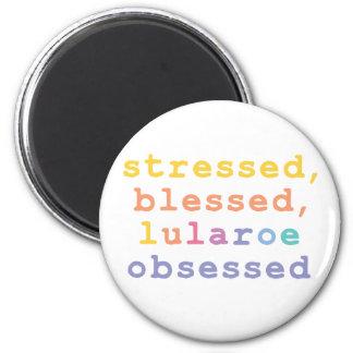 Imán Stressed, blessed, Lularoe obsessed