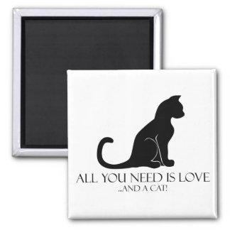 Imán ¡Todo lo que usted necesita es amor y un gato!