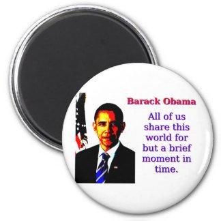 Imán Todos nosotros comparten este mundo - Barack Obama