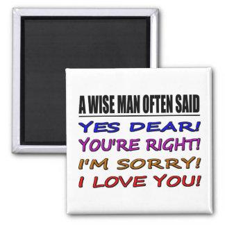 Imán Un hombre sabio dijo a menudo sí estimado… te amo