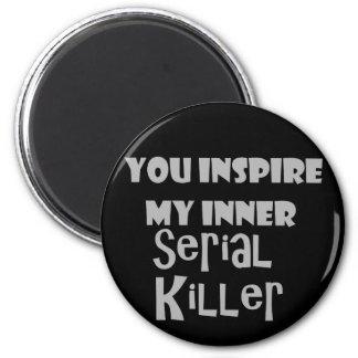 Imán Usted inspira a mi asesino en serie interno