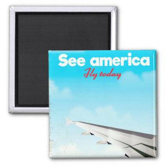 """Imán Vea América """"volar hoy"""" la impresión de las"""