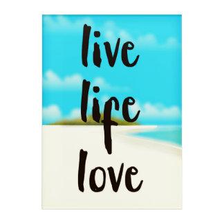 Impresión Acrílica Cita inspirada del amor vivo de la vida