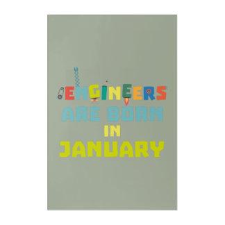 Impresión Acrílica Los ingenieros son en enero Zcu85 nacidos