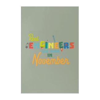 Impresión Acrílica Los ingenieros son en noviembre Z9g4h nacidos