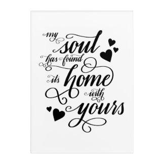Impresión Acrílica Mi alma ha encontrado su hogar con el suyo