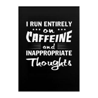 Impresión Acrílica Pensamientos inadecuados del cafeína del