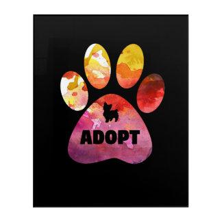 Impresión Acrílica Regalos del amante del perro. Adopte. Pata de los