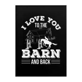 Impresión Acrílica Te amo del granero al montar a caballo detrás