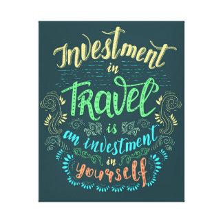 Impresión de la lona - el viaje es inversión en sí
