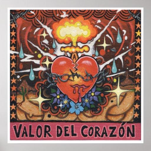 """Impresión del arte de """"Valor Del Corazon"""" Posters"""