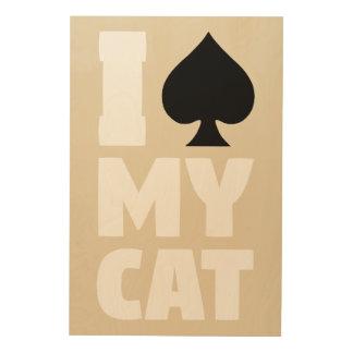 Impresión En Madera I espada mi gato (Spayed mi gato)