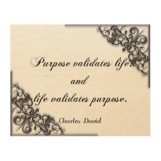 Impresión En Madera La validación de la vida