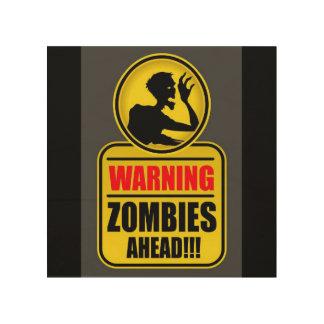 Impresión En Madera Muestra amonestadora de los zombis a continuación