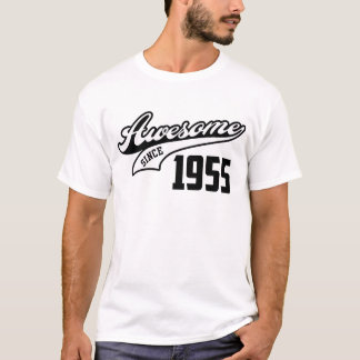 Impresionante desde 1955 camiseta