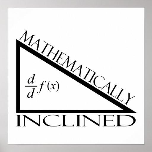 Inclinado matemáticamente póster