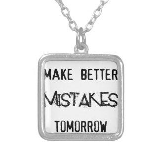incurriré en mejores equivocaciones mañana collar plateado