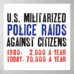 Incursiones militarizadas los E.E.U.U. de la polic Póster