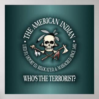 Indio americano (quién es el terrorista?) póster
