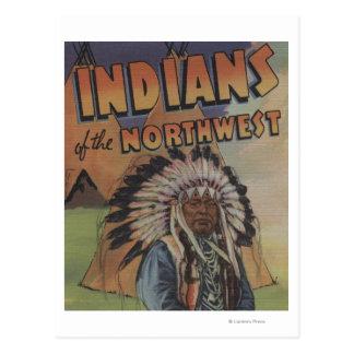 Indios del noroeste - jefe indio y tienda de los tarjetas postales