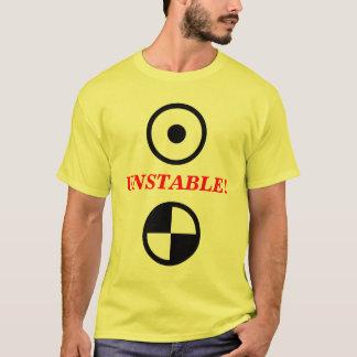 ¡Inestable! Camiseta