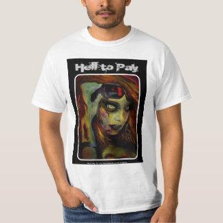 """""""Infierno para pagar"""" la camisa del valor"""