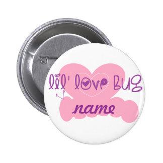 Insecto del amor de Lil personalizar w name Pin