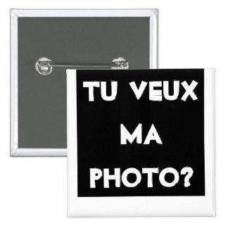 """¿Insignia cuadrada """"quieres mi fotografía? """" Chapa Cuadrada 5 Cm"""