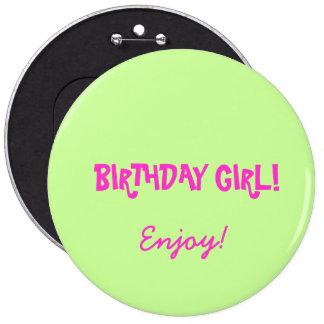 Insignia del chica del cumpleaños chapa redonda de 15 cm