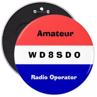 Insignia del operador de radio de Amatuer Chapa Redonda De 15 Cm