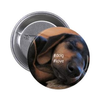 Insignia del perrito del amor del perro chapa redonda de 5 cm