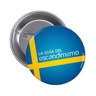"""Insignia oficial de """"La Guía del Escandimemo"""" Pins"""