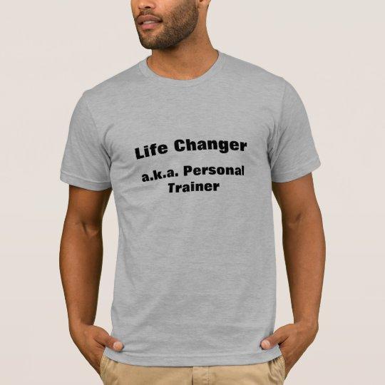 Instructor personal del cambiador de la vida camiseta
