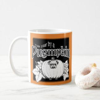 ¡Intente un Pugmpkin! Taza