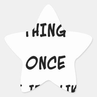 Intento cualquier cosa una vez dos veces si tengo pegatina en forma de estrella