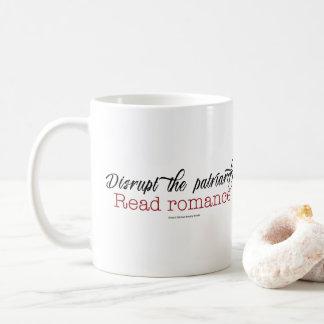 Interrumpa el patriarcado. Lea la taza romántica