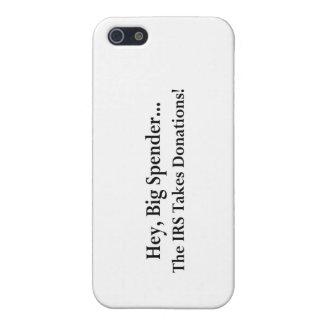 iPhone 5 Cárcasa El gastador de dinero ey grande el IRS toma