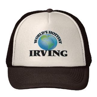 Irving más caliente del mundo gorro de camionero