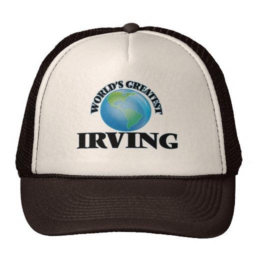 Irving más grande del mundo gorro de camionero