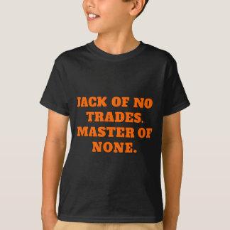 Jack de ningunos comercios, amo de ningunos camiseta