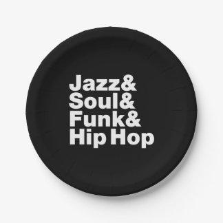 Jazz y alma y miedo y Hip Hop Plato De Papel