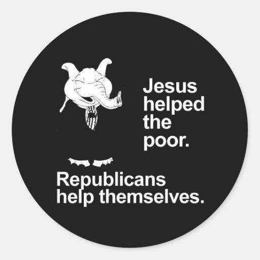 Jesús ayudó a los pobres. Los republicanos se Pegatina Redonda