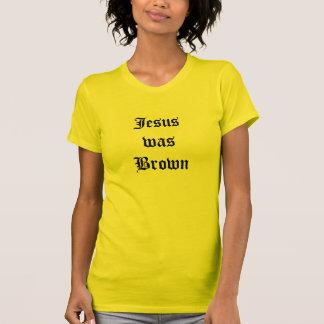 Jesús era camisa de Brown