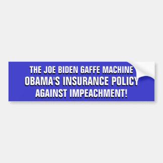 JOE BIDEN: ¡El SEGURO de Obama contra la ACUSACIÓN Pegatina Para Coche