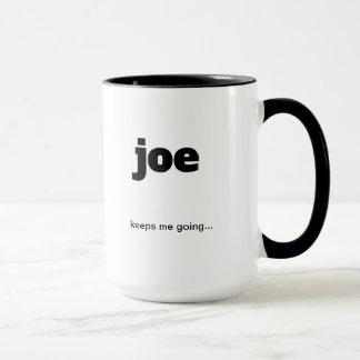 Joe me guarda el ir… Taza de café divertida