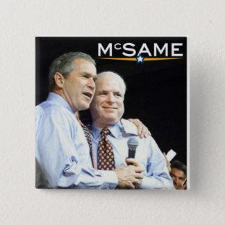 John McCain = George W. Bush Chapa Cuadrada